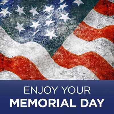 Enjoy Your Memorial Day