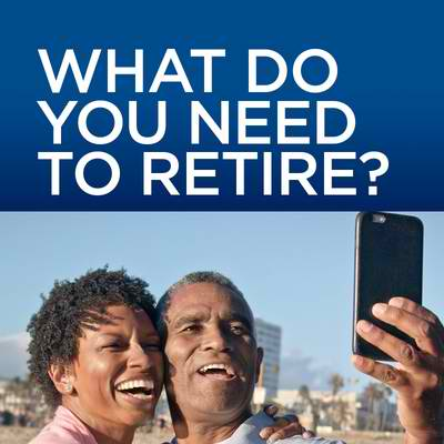 What do you need to retire?