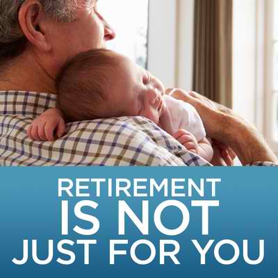 Retirement is not just for you – how can you keep your family comfortable?