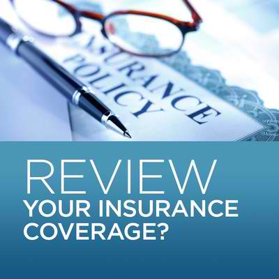 How often should you review your insurance coverage?